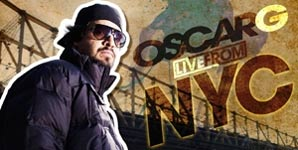 Oscar G - Live From NYC