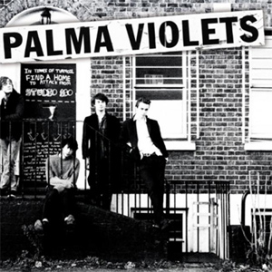 Palma Violets - 180 Album Review