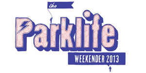 The Parklife Weekender 2013 - Live Review Live Review