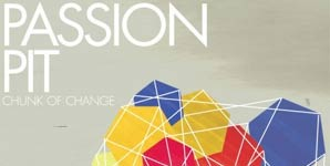 Passion Pit - Chunk Of Change Album Review