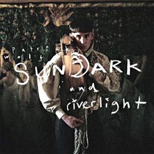 Patrick Wolf - Sundark and Riverlight Album Review