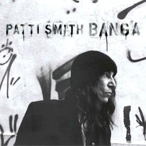 Patti Smith - Banga Album review