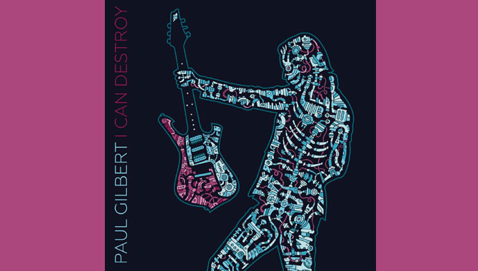 Paul Gilbert - I Can Destroy Album Review