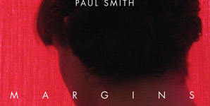 Paul Smith - Margins Album Review