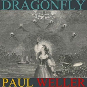 Paul Weller - Dragonfly EP Review
