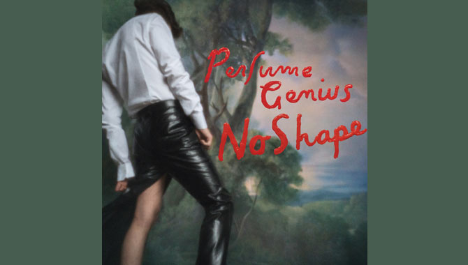 Perfume Genius - No Shape Album Review