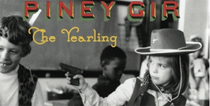 Piney Gir - The Yearling Album Review