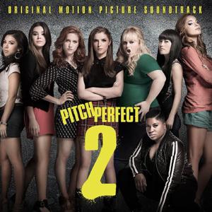 Various artists Pitch Perfect 2: Original Motion Picture Soundtrack Album