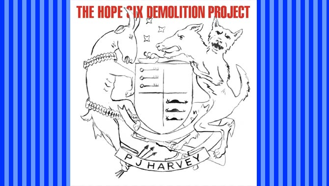 PJ Harvey - The Hope Six Demolition Project Album Review