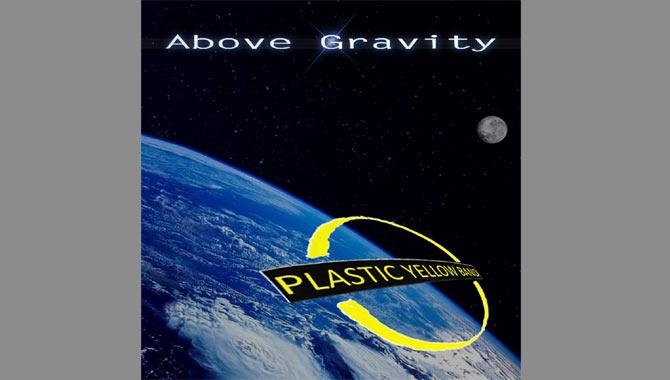 Plastic Yellow Band Above Gravity Album