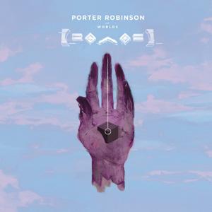 Porter Robinson - Worlds Album Review