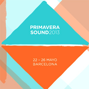 Primavera Sound 2013  - Live Review Live Review