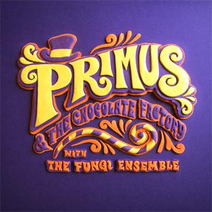 Primus - Primus & the Chocolate Factory (with the Fungi Ensemble) Album Review Album Review