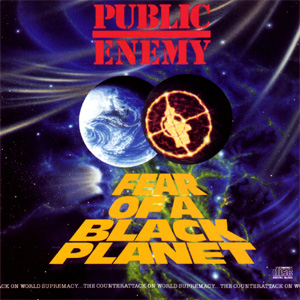 Public Enemy - Fear Of A Black Planet/It Takes A Nation Of Millions To Hold Us Back Album Review