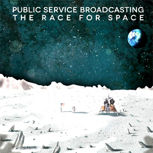 Public Service Broadcasting - The Race For Space Album Review Album Review