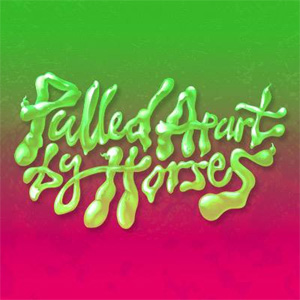 Pulled Apart By Horses - Hot Squash Single Review Single Review