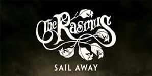 The Rasmus - Sail Away (MCA 14/11/05) Single Review
