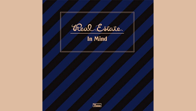 Real Estate - In Mind Album Review