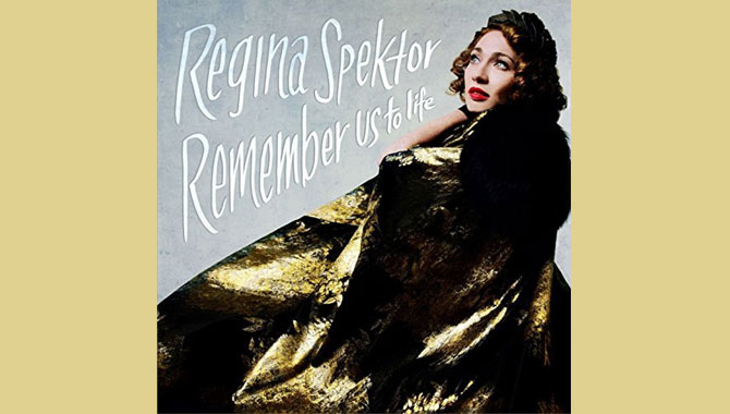 Regina Spektor - Remember Us To Life Album Review