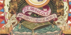 Remi Nicole - My Conscience and I Album Review