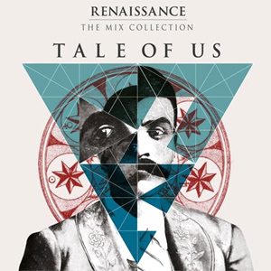 Various Artists Renaissance: The Mix Collection; Tale of Us Album