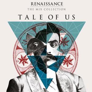 Various Artists - Renaissance: The Mix Collection; Tale of Us Album Review Album Review