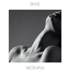 Rhye - Woman Album Review