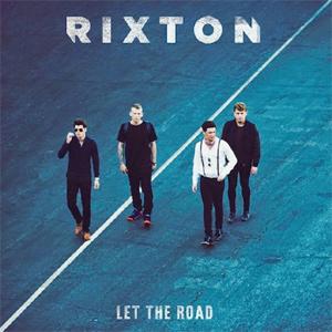 Rixton Let the Road Album