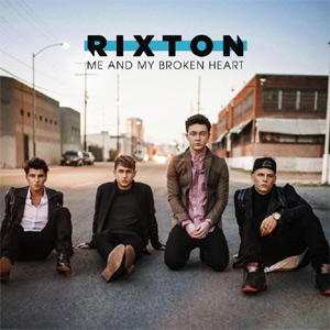 Rixton - Me and My Broken Heart Single Review