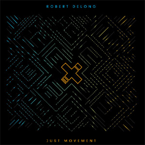 Robert Delong - Just Movement Album Sampler Review