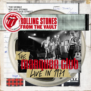 The Rolling Stones - From The Vault: The Marquee, Live in 1971 DVD Review Music DVD Review