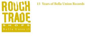 Various Artists Rough Trade Shops: Bella Union 15 Album