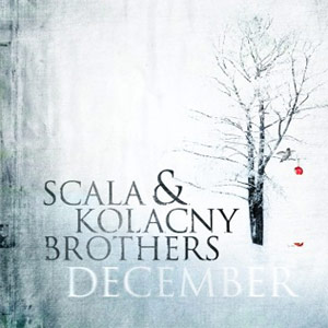 Scala And Kolacny Brothers - December Album Review