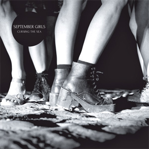 September Girls - Cursing The Sea Album Review