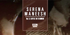 Serena Maneesh - No 2: Abyss In B Minor
