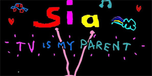 Sia - TV Is My Parent Music