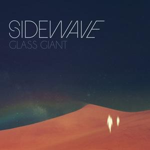 Sidewave Glass Giant Album