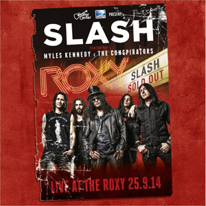 Slash - Live At The Roxy 25.9.14 Album Review