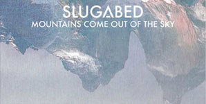 Slugabed - Mountains Come Out Of The Sky Album Review