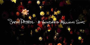 Snow Patrol - A Hundred Million Suns Album Review