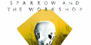 Sparrow and the Workshop Spitting Daggers Album