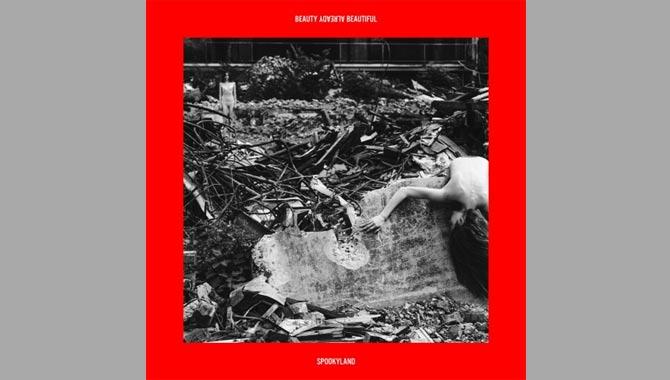 Spookyland - Beauty Already Beautiful Album Review