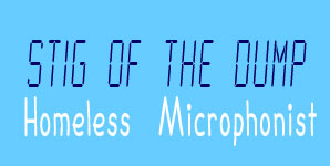 Stig Of The Dump - Homeless Microphonist EP Review