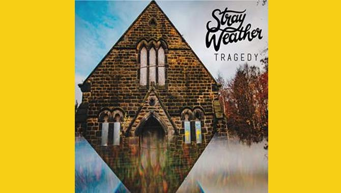 Stray Weather Tragedy EP Review EP