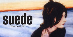 Suede - The Best Of Album Review