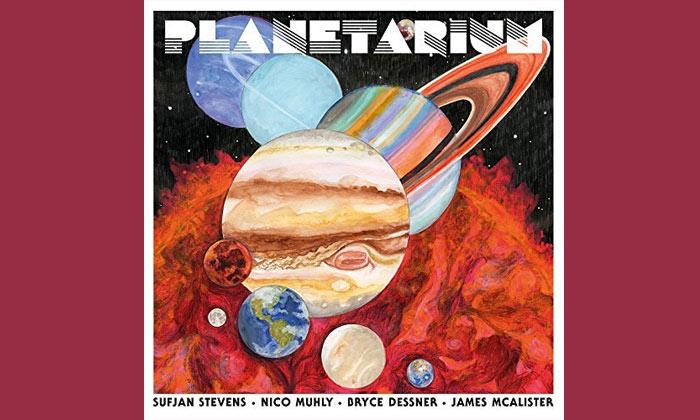 Sufjan Stevens, Bryce Dessner, Nico Muhly, James McAlister - Planetarium Album Review