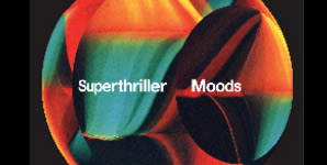 Superthriller - Moods Album Review