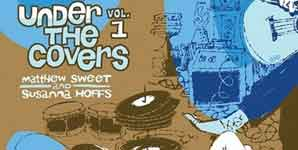 Matthew Sweet - Matthew Sweet and Susanna Hoffs, Under The Covers Vol 1