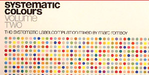 Systematic Colours - Volume 2 mixed by Marc Romboy
