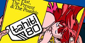 Tahiti 80 The Past, The Present & The Possible Album